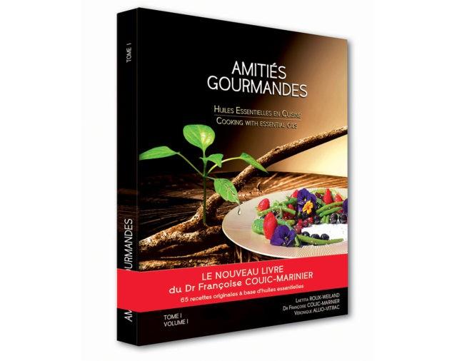 Amitiés gourmandes tome 1